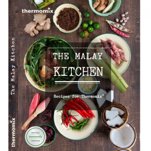 The Malay Kitchen Recipes for Thermomix