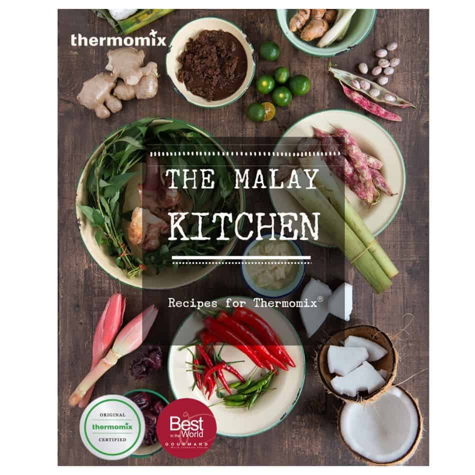 The Malay Kitchen Recipes for Thermomix Cook Book TM20/TM20